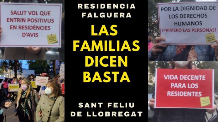 Las familias de usuari@s de La Residencia Falguera de Sant Feliu de Llobregat han protestado (16/11/2020) al sentirse engañadas con los planes en dicha residencia